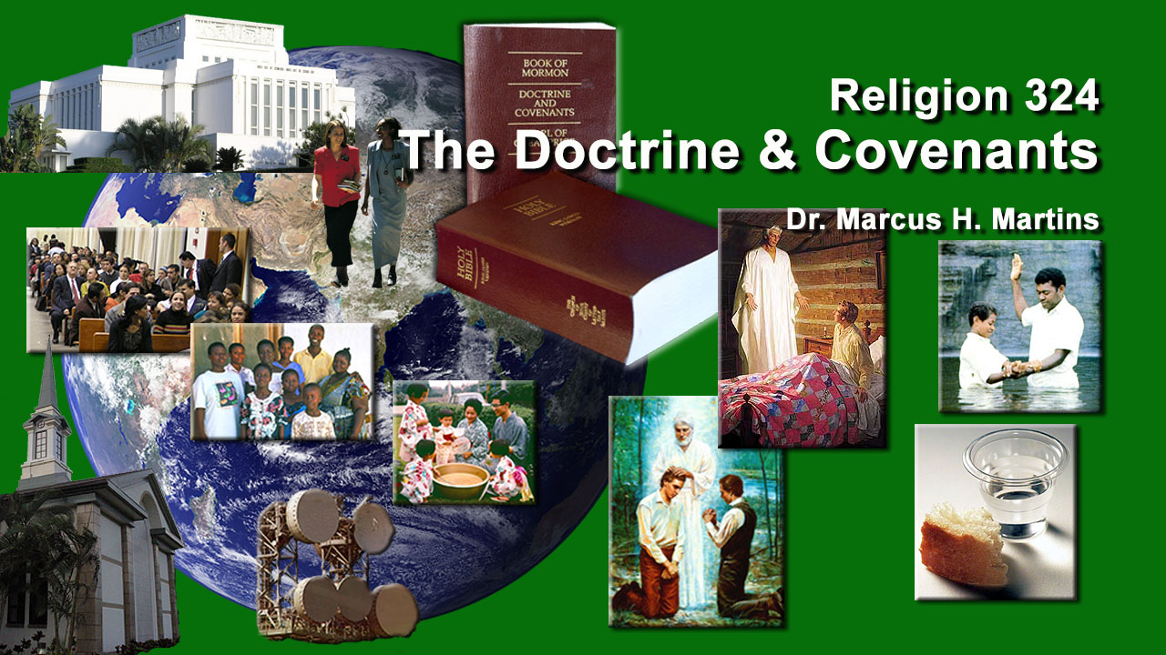 REL 324 - The Doctrine and Covenants I