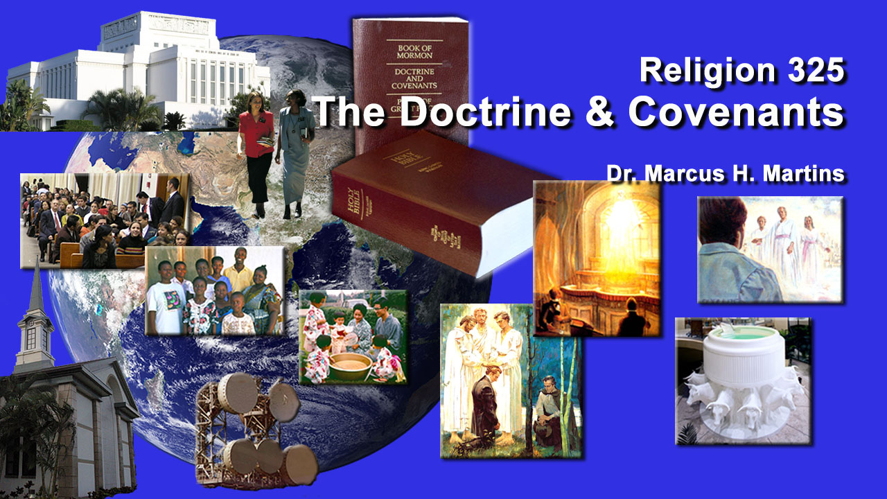 REL 325 - The Doctrine and Covenants II